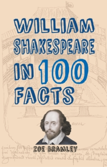 William Shakespeare in 100 Facts, Paperback Book