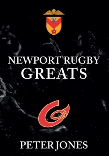 Newport Rugby Greats, Paperback Book