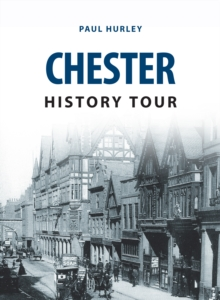 Chester History Tour, Paperback / softback Book
