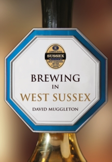 Brewing in West Sussex, Paperback Book