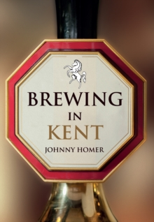 Brewing in Kent, Paperback / softback Book