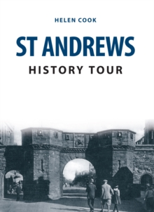 St Andrews History Tour, Paperback / softback Book