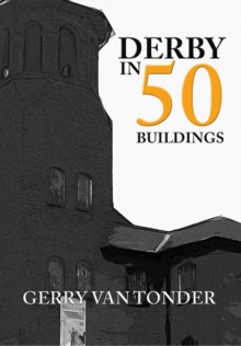 Derby in 50 Buildings, Paperback Book
