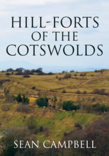 Hill-Forts of the Cotswolds, Paperback Book