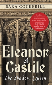Eleanor of Castile : The Shadow Queen, Paperback / softback Book