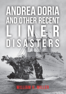 Andrea Doria and Other Recent Liner Disasters, EPUB eBook