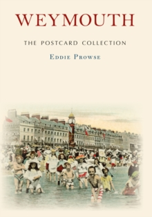 Weymouth The Postcard Collection, Paperback / softback Book