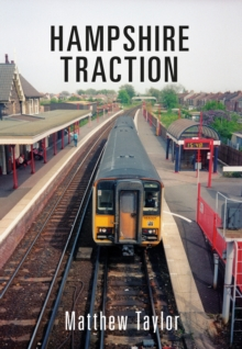 Hampshire Traction, Paperback Book