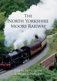 The North Yorkshire Moors Railway, Paperback / softback Book