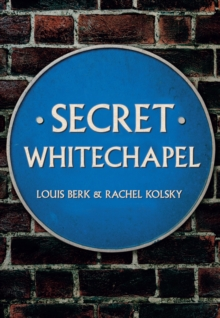 Secret Whitechapel, Paperback Book