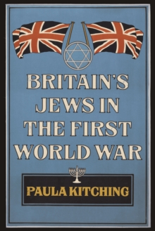 Britain's Jews in the First World War, Paperback / softback Book