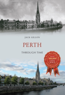 Perth Through Time, Paperback Book