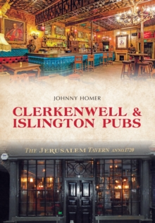 Clerkenwell & Islington Pubs, Paperback / softback Book