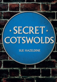 Secret Cotswolds, Paperback Book