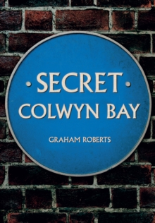 Secret Colwyn Bay, Paperback Book