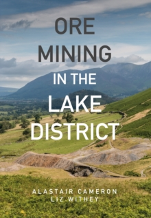 Ore Mining in the Lake District, Paperback / softback Book