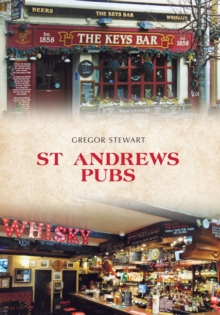 St Andrews Pubs, Paperback Book