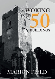 Woking in 50 Buildings, Paperback Book
