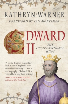 Edward II : The Unconventional King, Paperback / softback Book