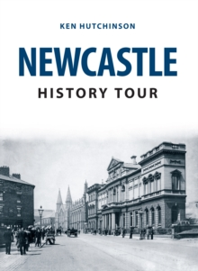 Newcastle History Tour, Paperback / softback Book