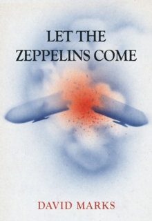 Let the Zeppelins Come, Paperback Book