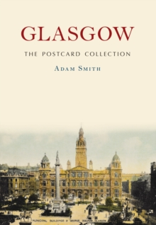 Glasgow The Postcard Collection, Paperback / softback Book