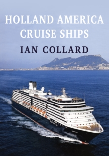 Holland America Cruise Ships, Paperback / softback Book