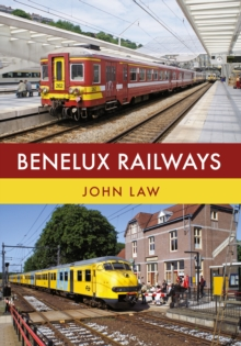 Benelux Railways, Paperback Book