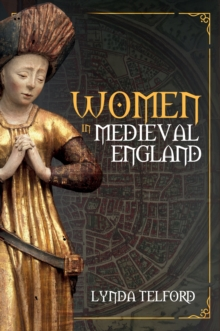 Women in Medieval England, Hardback Book