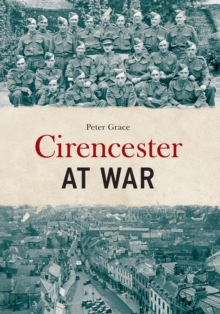 Cirencester at War, Paperback Book