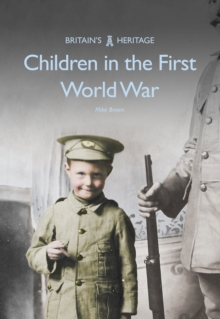Children in the First World War, Paperback Book