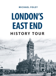 London's East End History Tour, Paperback Book
