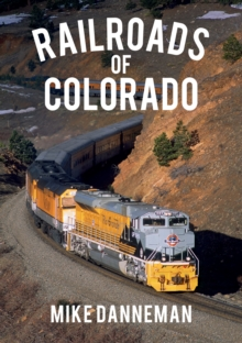 Railroads of Colorado, Paperback / softback Book