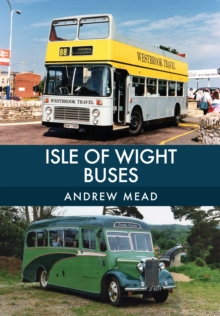 Isle of Wight Buses, Paperback / softback Book