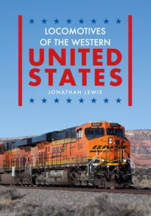 Locomotives of the Western United States, Paperback Book