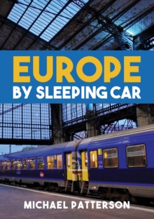 Europe by Sleeping Car, Paperback / softback Book