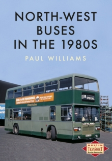 North-West Buses in the 1980s, Paperback / softback Book