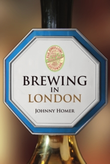 Brewing in London, Paperback / softback Book