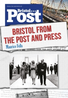 Bristol From the Post and Press, Paperback Book