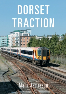 Dorset Traction, Paperback Book