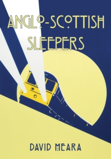 Anglo-Scottish Sleepers, Paperback / softback Book