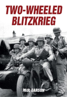 Two-Wheeled Blitzkrieg, Paperback Book