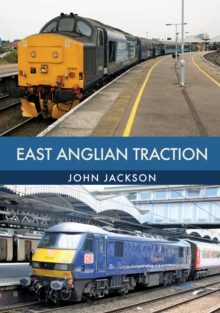 East Anglian Traction, Paperback / softback Book