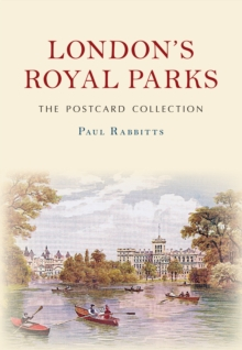 London's Royal Parks the Postcard Collection, Paperback Book