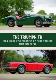 The Triumph TR : From 20TS to TR6, Paperback Book