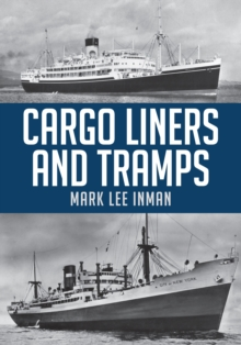 Cargo Liners and Tramps, Paperback / softback Book
