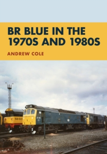 BR Blue in the 1970s and 1980s, Paperback Book