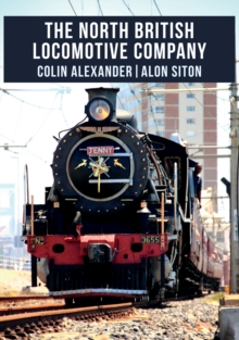 The North British Locomotive Company, Paperback / softback Book