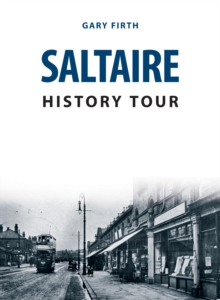 Saltaire History Tour, Paperback Book