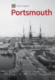 Historic England: Portsmouth : Unique Images from the Archives of Historic England, EPUB eBook